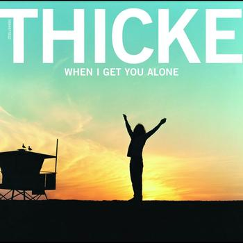 Thicke - When I Get You Alone