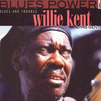 Willie Kent - Blues and Trouble