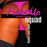 Hands Up Squad - Popp That Pussy (Explicit)