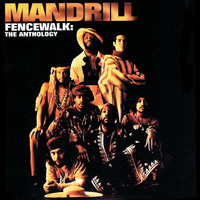 Mandrill - Fencewalk: The Anthology