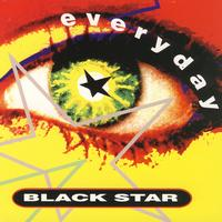 Black Star - Everyday