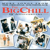 Soundtrack - More Songs From The Original Soundtrack Of The Big Chill 15th Anniversary