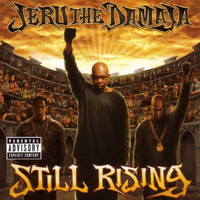 Jeru The Damaja - Still Rising (Explicit)