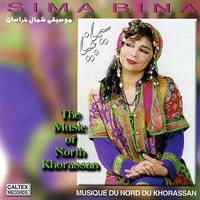 Sima Bina - The Music of Northern Khorassan - Persian Folk Songs
