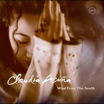 Claudia Acuna - Wind From The South