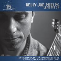 Kelly Joe Phelps - Lead Me On (15 Year Anniversary Edition)