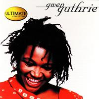 Gwen Guthrie - The Ultimate Collection: Gwen Guthrie