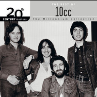 10cc - 20th Century Masters: The Millennium Collection: Best Of 10CC