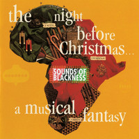 Sounds Of Blackness - The Night Before Christmas - A Musical Fantasy