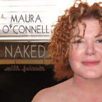 Maura O'connell - Naked With Friends