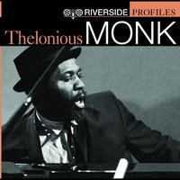 Thelonious Monk - Riverside Profiles: Thelonious Monk (International Version - no bonus disc)