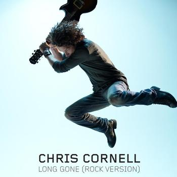 Chris Cornell - Long Gone (International Version)