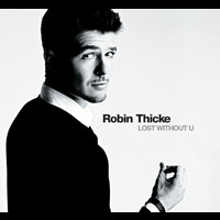 Robin Thicke - Lost Without U (Holland Version)