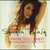 Shania Twain - Thank You Baby