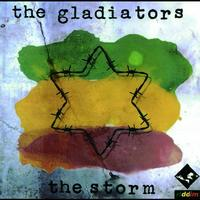 The Gladiators - The Storm