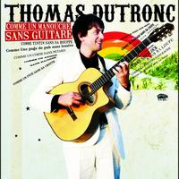 Thomas Dutronc - Comme Un Manouche Sans Guitare (Radio Pop Mix)