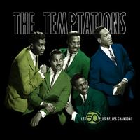The Temptations - The 50 Greatest Songs