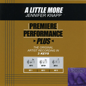 Jennifer Knapp - Premiere Performance Plus: A Little More