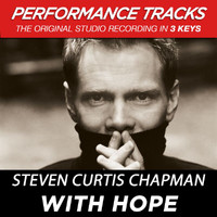 Steven Curtis Chapman - With Hope (Performance Tracks) - EP