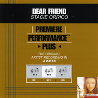 Stacie Orrico - Premiere Performance Plus: Dear Friend