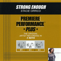 Stacie Orrico - Premiere Performance Plus: Strong Enough