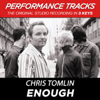 Chris Tomlin - Enough (Performance Tracks) - EP