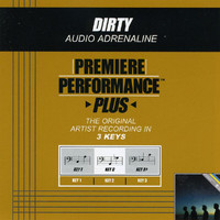 Audio Adrenaline - Premiere Performance Plus: Dirty