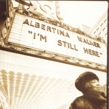 Albertina Walker - I'm Still Here