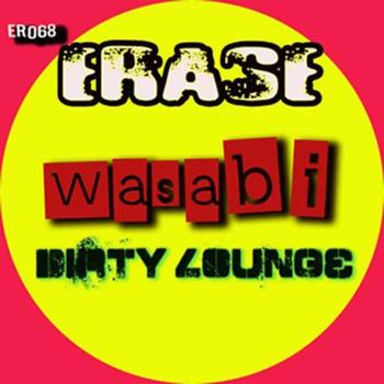 Wasabi - Dirty Lounge