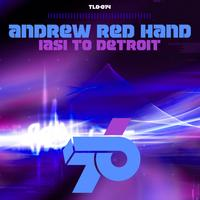 Andrew Red Hand - Iasi to Detroit