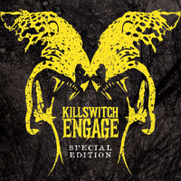 Killswitch Engage - Killswitch Engage [Special Edition]