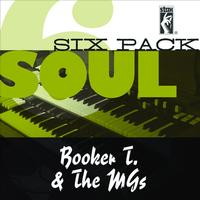 Booker T & The MG's - Soul Six Pack