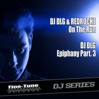 DJ DLG - On The Run / Back For More / Got You Moving EP