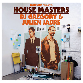 Various Artists - Defected Presents House Masters: DJ Gregory & Julien Jabre