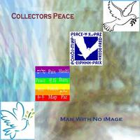 Man With No iMage - Collectors Peace