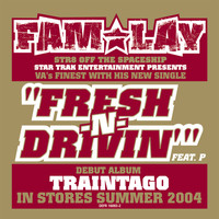 FAM-LAY - Fresh N' Driving