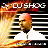 DJ Shog - Remember December