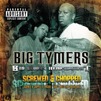 Big Tymers - Big Money Heavy Weight Chopped & Screwed