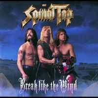 Spinal Tap - Break Like The Wind (Explicit)