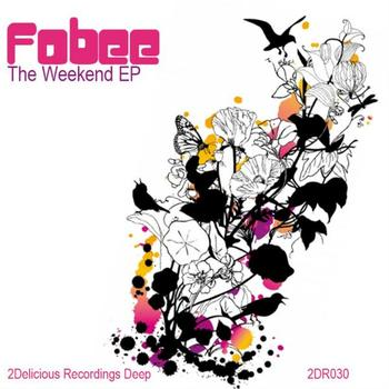 Fobee - The Weekend EP