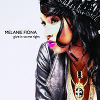 Melanie Fiona - Give It To Me Right (Int'l Maxi)