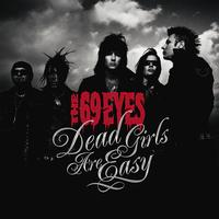 The 69 Eyes - Dead Girls Are Easy