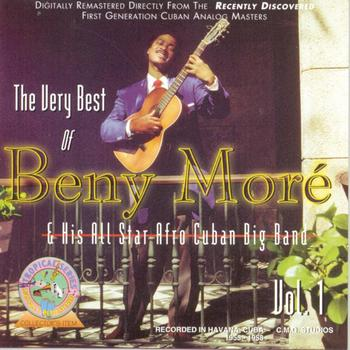 Beny Moré - The Very Best Of Beny More Vol. 1