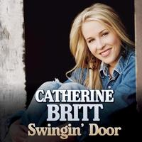 Catherine Britt - Swingin' Door