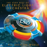 Electric Light Orchestra - All Over The World: The Very Best Of ELO