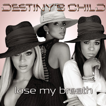 Destiny's Child - Lose My Breath (Remix 2 Pak)
