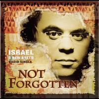 ISRAEL & NEW BREED - Not Forgotten (Radio Version)
