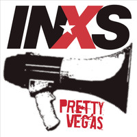 INXS - Pretty Vegas (Album Version)