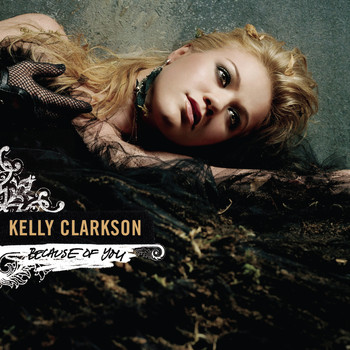 Kelly Clarkson - Dance Vault Mixes - Because Of You