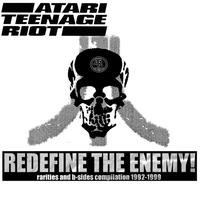 Atari Teenage Riot - Redefine the Enemy